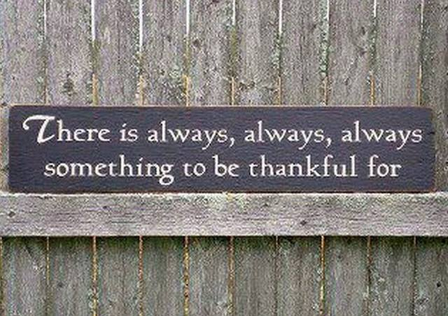 Mindig, mindig van valami, amiért hálás lehetsz